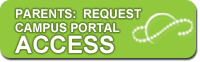Parents: Request Campus Portal Access